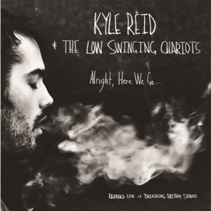 Kyle Reid_Alright Here We Go_cover