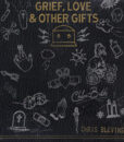 Chris Blevins – Grief, Love & Other Gifts – COVER